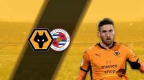 Match Thread: Wolves vs Reading FC