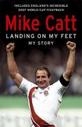 Book Review: Landing On My Feet (Mike Catt)